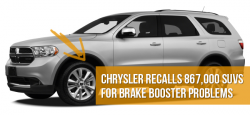 Chrysler Recalls 867,000 SUVs for Brake Pedal Problems